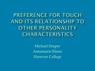 Preference for Touch and its Relationship to Other Personality Characteristics