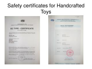 Safety certificates for Handcrafted Toys