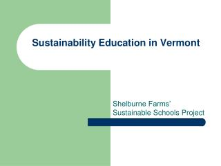 Sustainability Education in Vermont