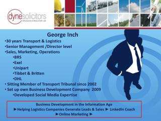 George Inch 30 years Transport & Logistics Senior Management /Director level