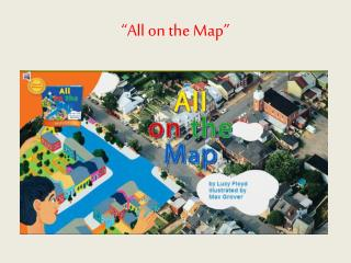 """""""All on the Map"""""""