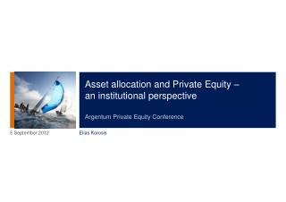 Asset allocation and Private Equity –  an institutional perspective