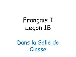 Français I Leçon 1B