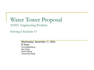 Water Tower Proposal 59:005  Engineering Problem  Solving-I Sections 11