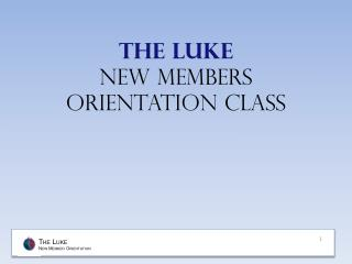 The Luke New members orientation class