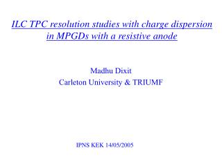 ILC TPC resolution studies with charge dispersion in MPGDs with a resistive anode