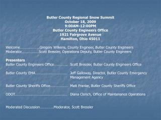 Butler County Regional Snow Summit October  18,  2009 9:00AM-12:00PM