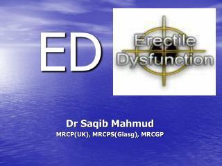 Dr Saqib Mahmud MRCPUK, MRCPSGlasg, MRCGP