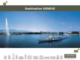 Destination GENEVE