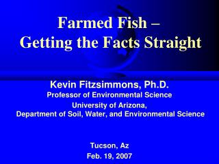 Farmed Fish –  Getting the Facts Straight