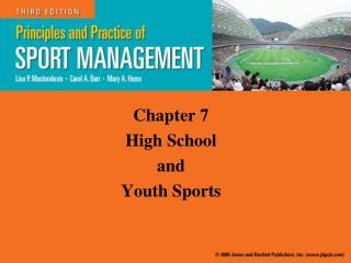 Chapter 7 High School  and  Youth Sports