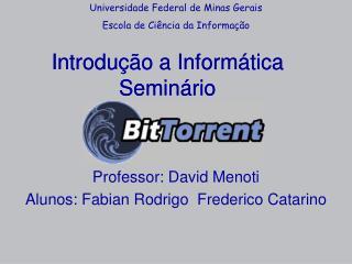 Introdução a Informática Seminário