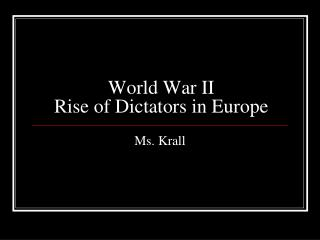 World War II Rise of Dictators in Europe