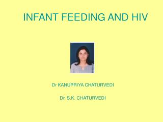 INFANT FEEDING AND HIV