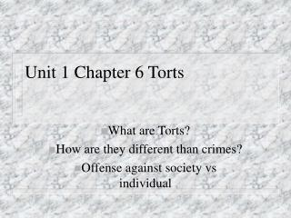 Unit 1 Chapter 6 Torts
