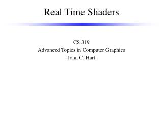 Real Time Shaders