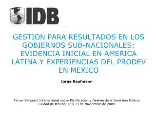 Jorge Kaufmann Tercer Simposio Internacional sobre Planificación y Gestión de la Inversión Pública