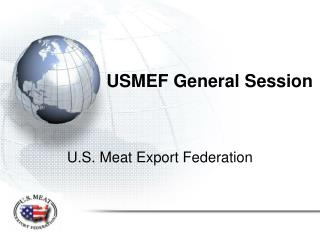USMEF General Session