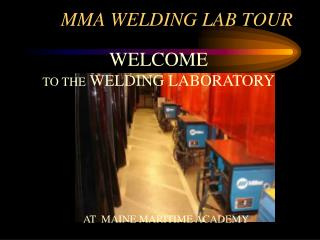 MMA WELDING LAB TOUR