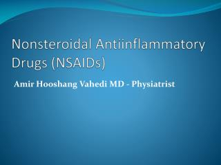 Nonsteroidal Antiinflammatory  Drugs (NSAIDs)