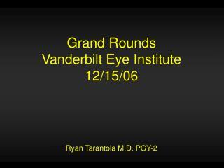 Grand Rounds Vanderbilt Eye Institute 12