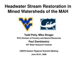 Headwater Stream Restoration in Mined Watersheds of the MAH