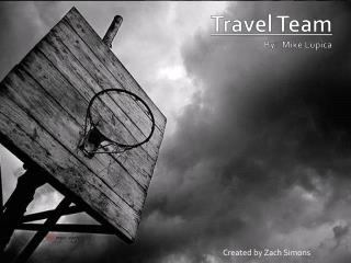 Travel Team  By:  Mike Lupica