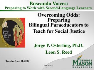 Buscando Voices: Preparing to Work with Second-Language Learners