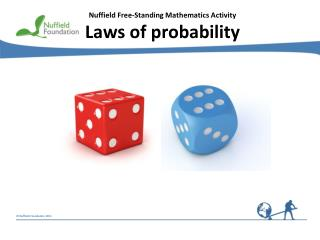 Nuffield Free-Standing Mathematics Activity Laws of probability