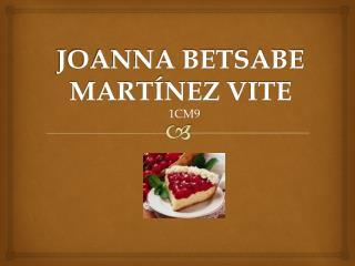 JOANNA BETSABE MARTÍNEZ VITE