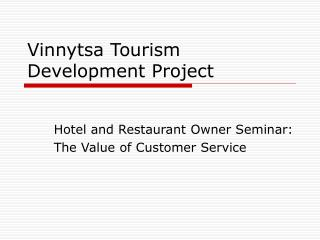 Vinnytsa Tourism Development Project