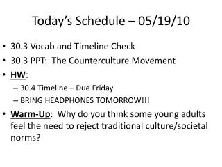 Today's Schedule – 05/19/10
