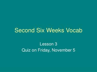 Second Six Weeks Vocab