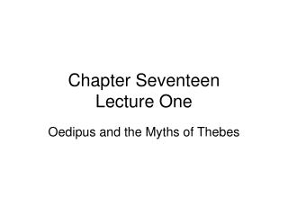 Chapter Seventeen Lecture One