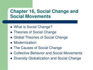 Chapter 16, Social Change and Social Movements