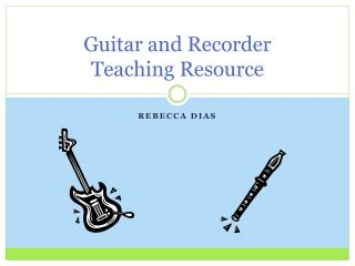 Guitar and Recorder Teaching Resource