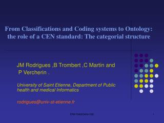 From Classifications and Coding systems to Ontology: the role of a CEN standard: The categorial structure