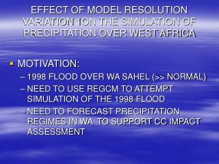 EFFECT OF MODEL RESOLUTION VARIATION  1 ON THE SIMULATION OF PRECIPITATION OVER WEST AFRICA