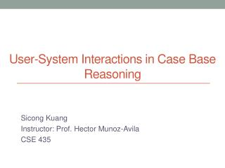 User-System  I nteractions in Case  B ase  R easoning