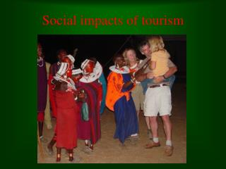 Social impacts of tourism