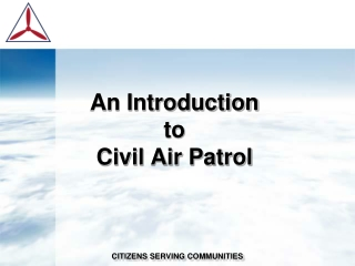 Civil Air Patrol - Emergency Services An Introduction