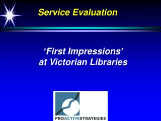 �First Impressions�                 at Victorian Libraries