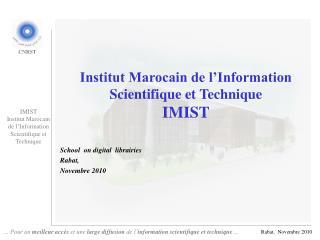 Institut Marocain de l'Information Scientifique et  Technique IMIST