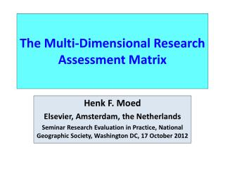 The Multi-Dimensional Research Assessment Matrix