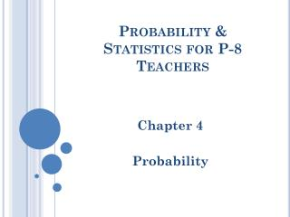 Probability & Statistics for P-8 Teachers