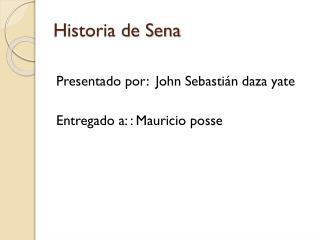 Historia de Sena