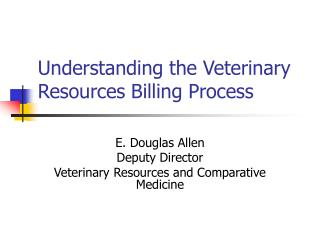 Understanding the Veterinary Resources Billing Process