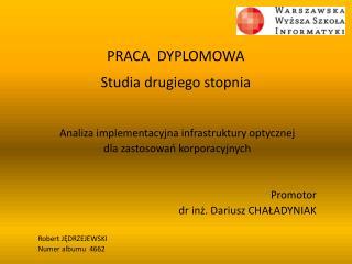 PRACA  DYPLOMOWA Studia drugiego stopnia