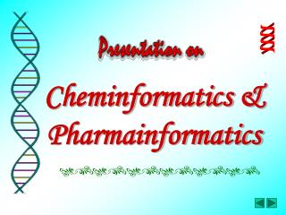 Cheminformatics & Pharmainformatics