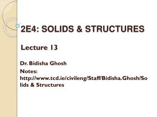 2E4: SOLIDS & STRUCTURES Lecture 13